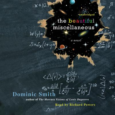 The Beautiful Miscellaneous Audiobook, by Dominic Smith