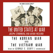 The Korean War and The Vietnam War Audiobook, by Wendy McElroy, Joseph Stromberg