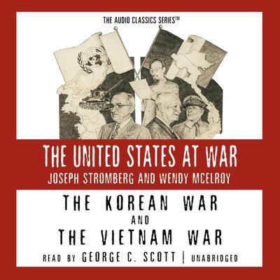 The Korean War and The Vietnam War Audiobook, by