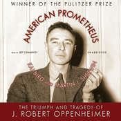 American Prometheus: The Triumph and Tragedy of J. Robert Oppenheimer Audiobook, by Kai Bird