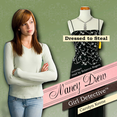 Dressed to Steal Audiobook, by Carolyn Keene