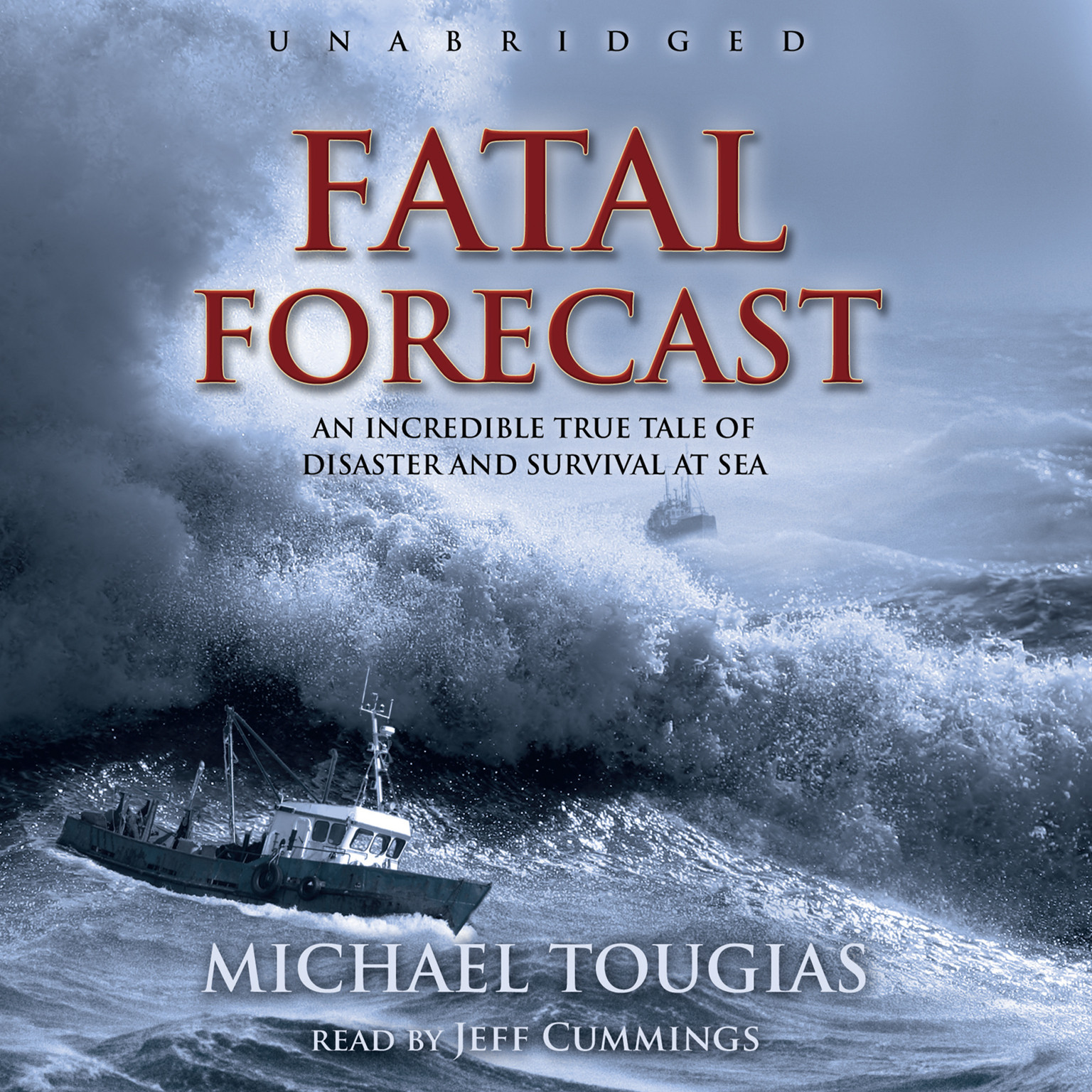 Printable Fatal Forecast: An Incredible True Tale of Disaster and Survival at Sea Audiobook Cover Art