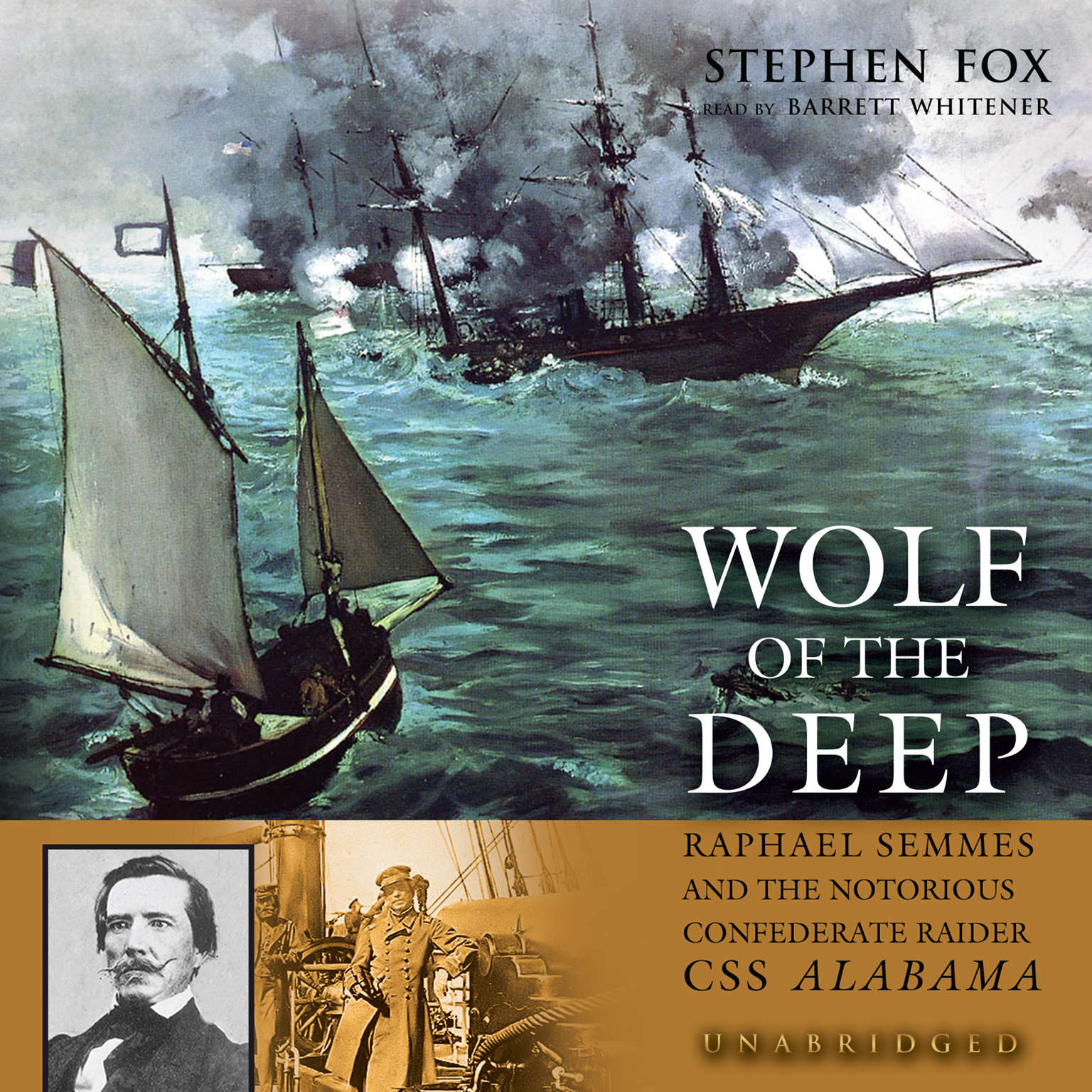 Printable Wolf of the Deep: Raphael Semmes and the Notorious Confederate Raider CSS Alabama Audiobook Cover Art