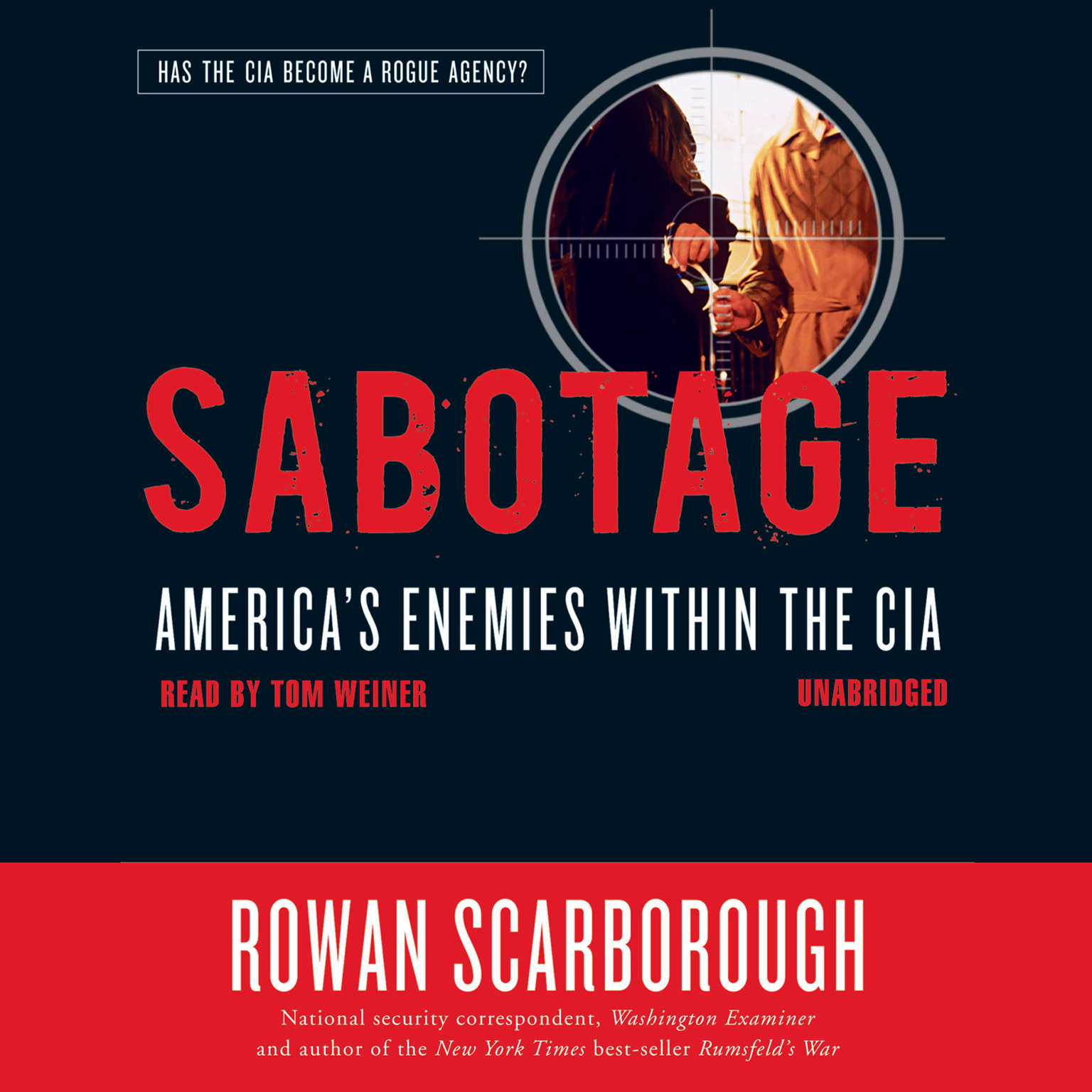 Printable Sabotage: America's Enemies within the CIA Audiobook Cover Art