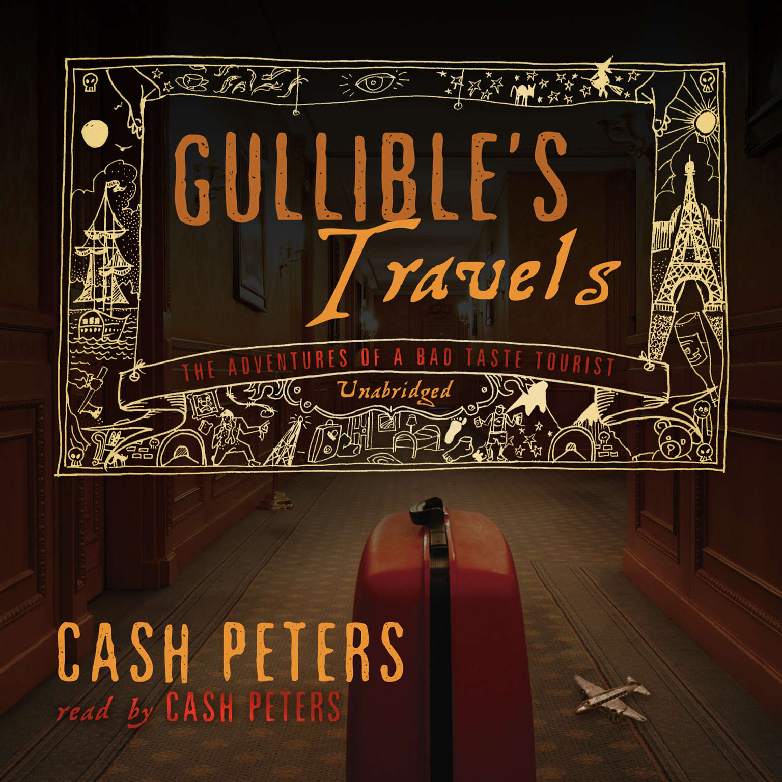 Printable Gullible's Travels: The Adventures of a Bad Taste Tourist Audiobook Cover Art