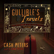 Gullible's Travels: The Adventures of a Bad Taste Tourist, by Cash Peters