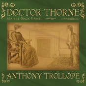 Doctor Thorne, by Anthony Trollop