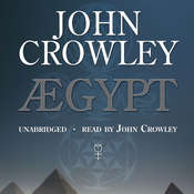 Aegypt Audiobook, by John Crowley