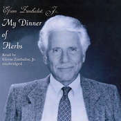 My Dinner of Herbs Audiobook, by Efrem Zimbalist