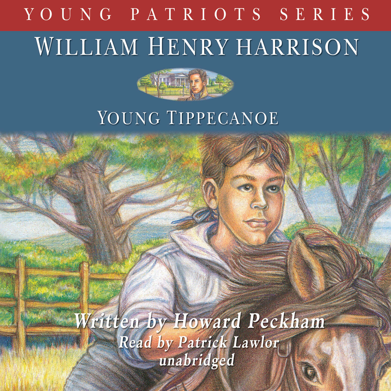 Printable William Henry Harrison: Young Tippecanoe Audiobook Cover Art