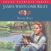 James Whitcomb Riley: Young Poet, by Minnie Belle Mitchell, Montrew Dunham