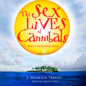 The Sex Lives of Cannibals: Adrift in the Equatorial Pacific Audiobook, by J. Maarten Troost