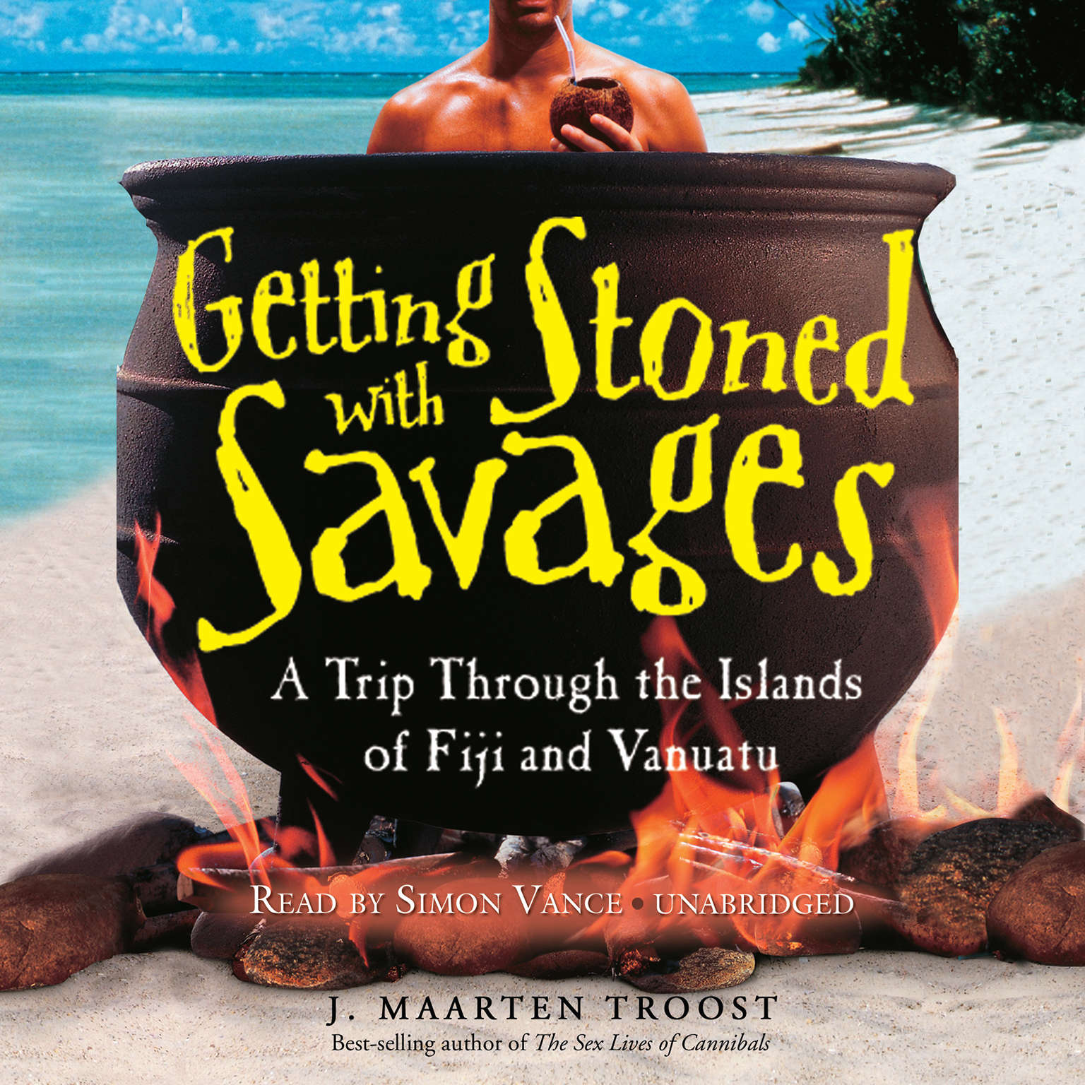 Printable Getting Stoned with Savages: A Trip through the Islands of Fiji and Vanuatu Audiobook Cover Art