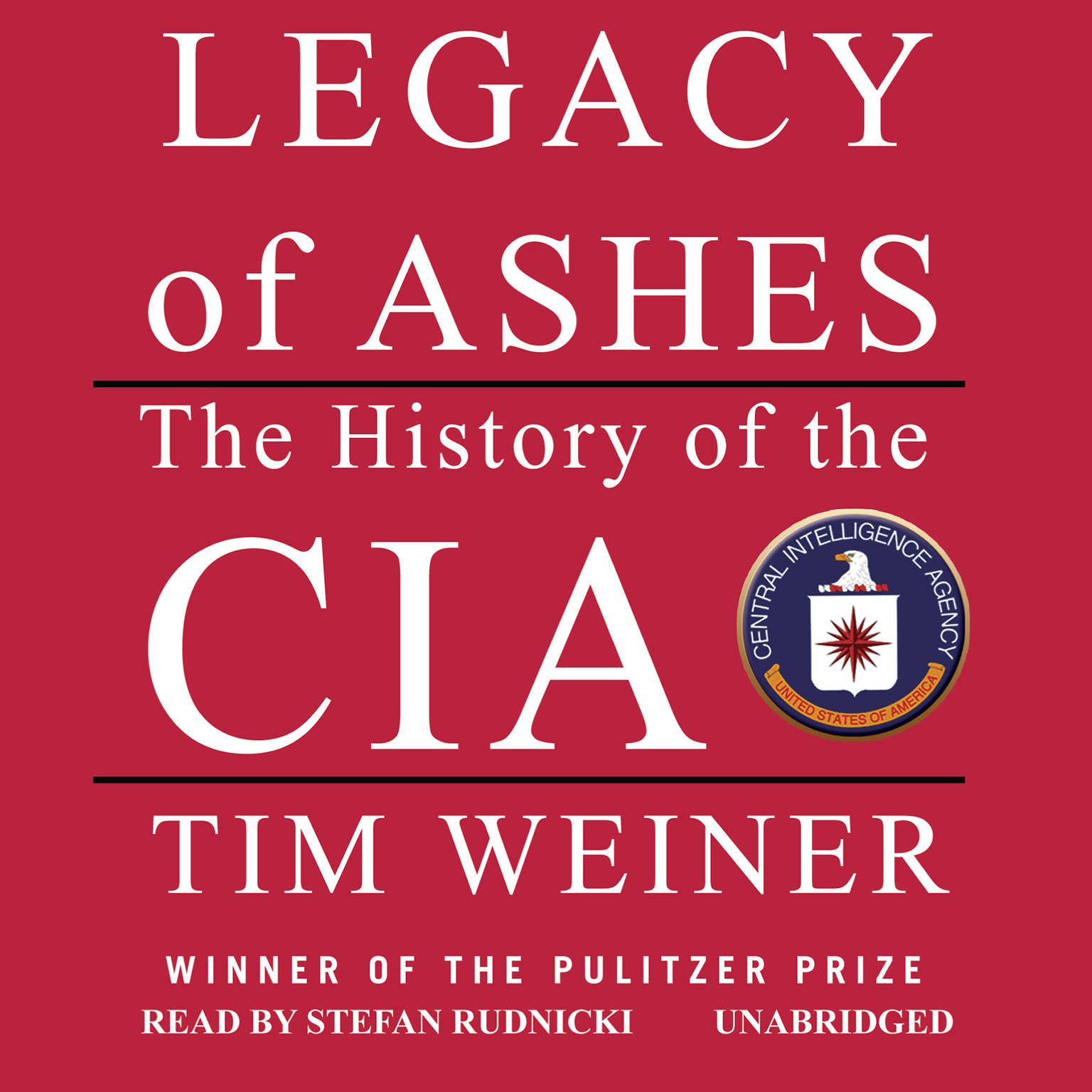 Printable Legacy of Ashes: The History of the CIA Audiobook Cover Art