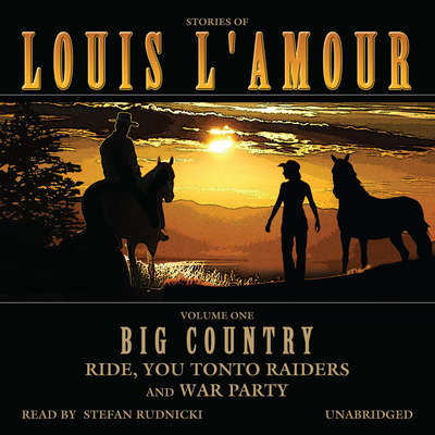 Big Country, Vol. 1: Stories of Louis L'Amour Audiobook, by Louis L'Amour