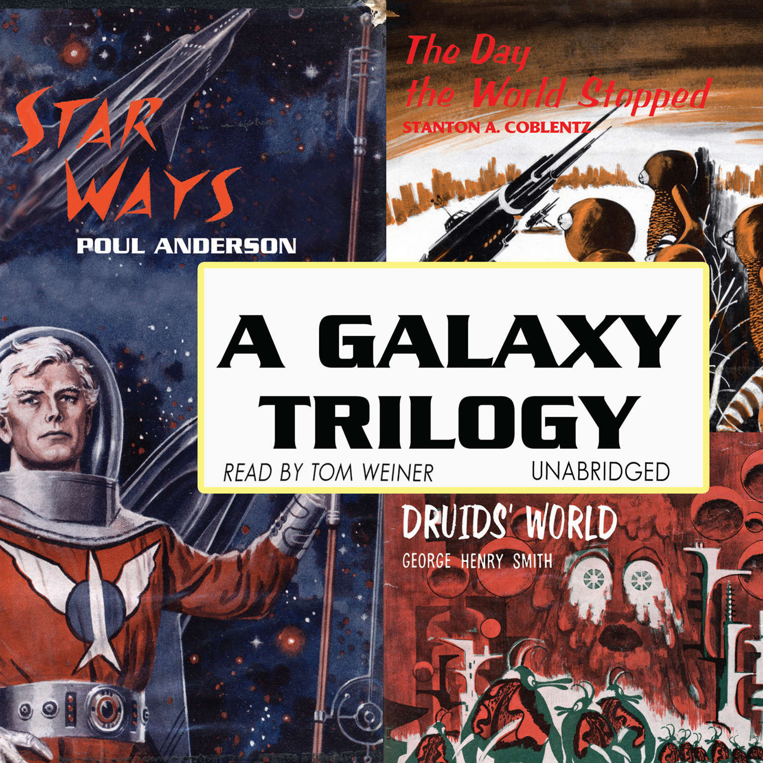 Printable A Galaxy Trilogy, Vol. 1: Star Ways, Druids' World, and The Day the World Stopped Audiobook Cover Art