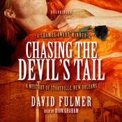 Chasing the Devil's Tail: A Mystery of Storyville, New Orleans, by David Fulmer