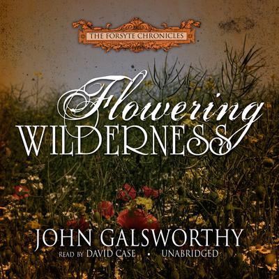 Flowering Wilderness Audiobook, by