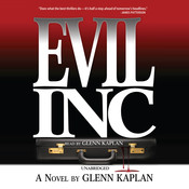 Evil, Inc. Audiobook, by Glenn Kaplan