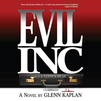 Evil, Inc. Audiobook, by Glenn Kaplan