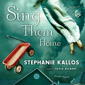 Sing Them Home: A Novel Audiobook, by Stephanie Kallos