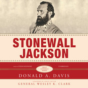 Stonewall Jackson: A Biography, by Donald A. Davis