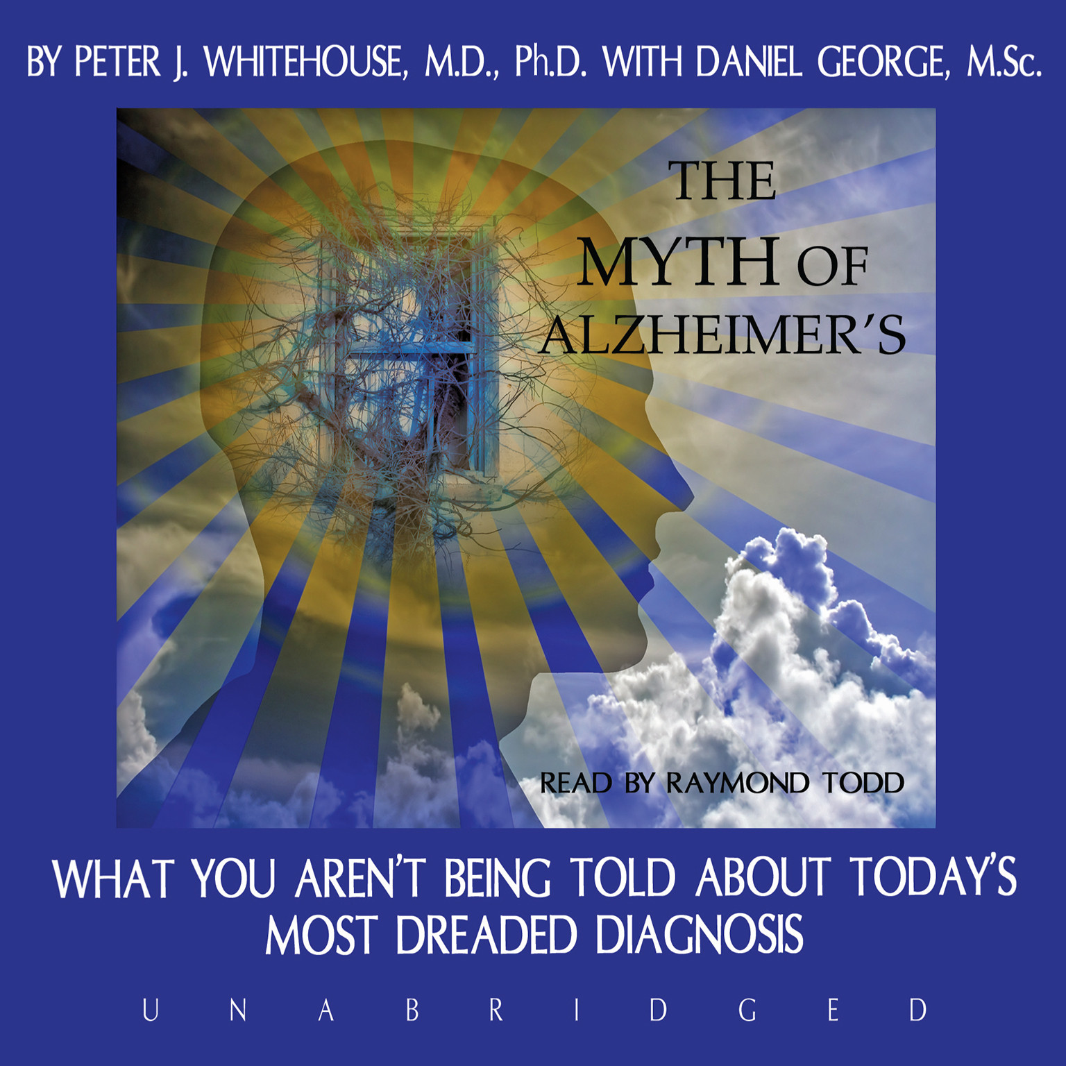 Printable The Myth of Alzheimer's: What You Aren't Being Told about Today's Most Dreaded Diagnosis Audiobook Cover Art