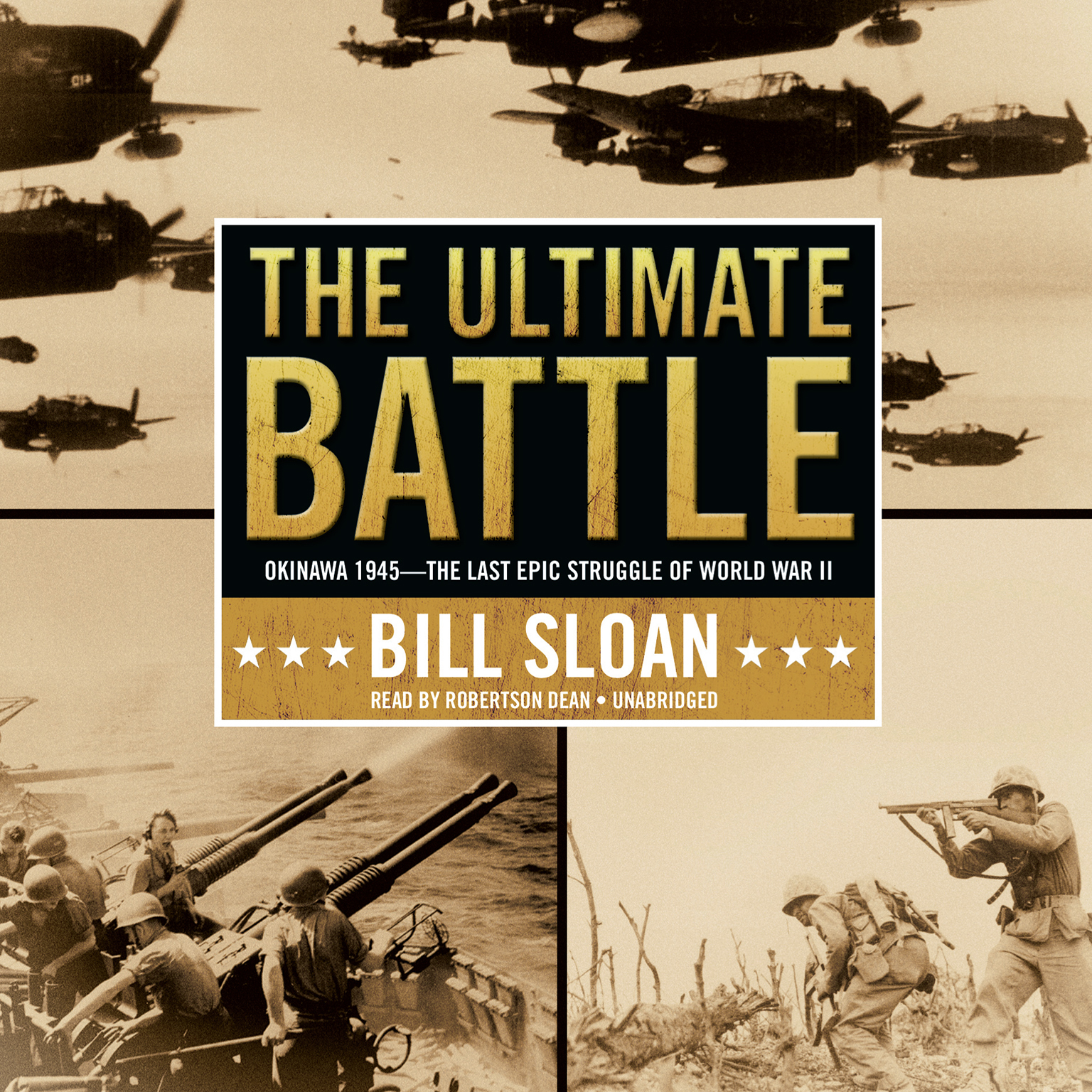 Printable The Ultimate Battle: Okinawa 1945—The Last Epic Struggle of World War II Audiobook Cover Art