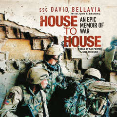 House to House: An Epic Memoir of War Audiobook, by David Bellavia