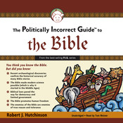 The Politically Incorrect Guide to the Bible Audiobook, by Robert J. Hutchinson