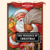 The Presence of Christmas Audiobook, by various authors