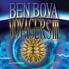 Voyagers III: Star Brothers Audiobook, by Ben Bova