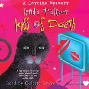 Kiss of Death: A Daytime Mystery Audiobook, by Linda Palmer