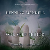 One Step Behind: A Kurt Wallander Mystery, by Henning Mankell