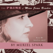 The Prime of Miss Jean Brodie Audiobook, by Muriel Spark