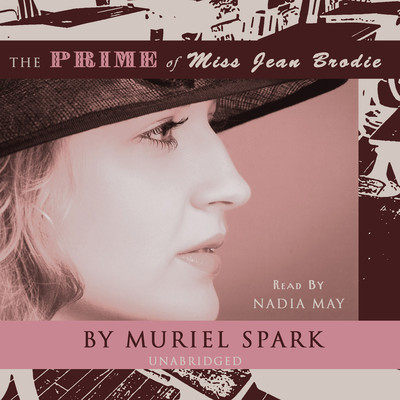 The Prime of Miss Jean Brodie Audiobook, by Muriel Spark