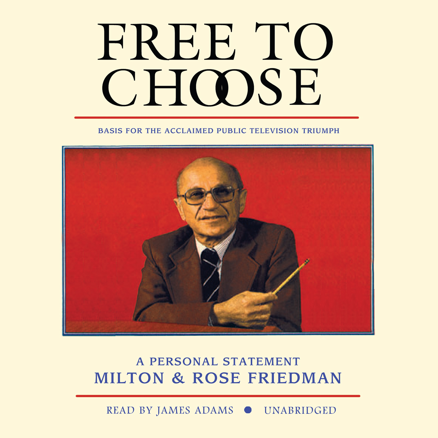 hear to choose audiobook by milton friedman for just 5 95 extended audio sample to choose a personal statement audiobook by milton friedman