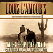 Tales from the Trail Audiobook, by Louis L'Amour