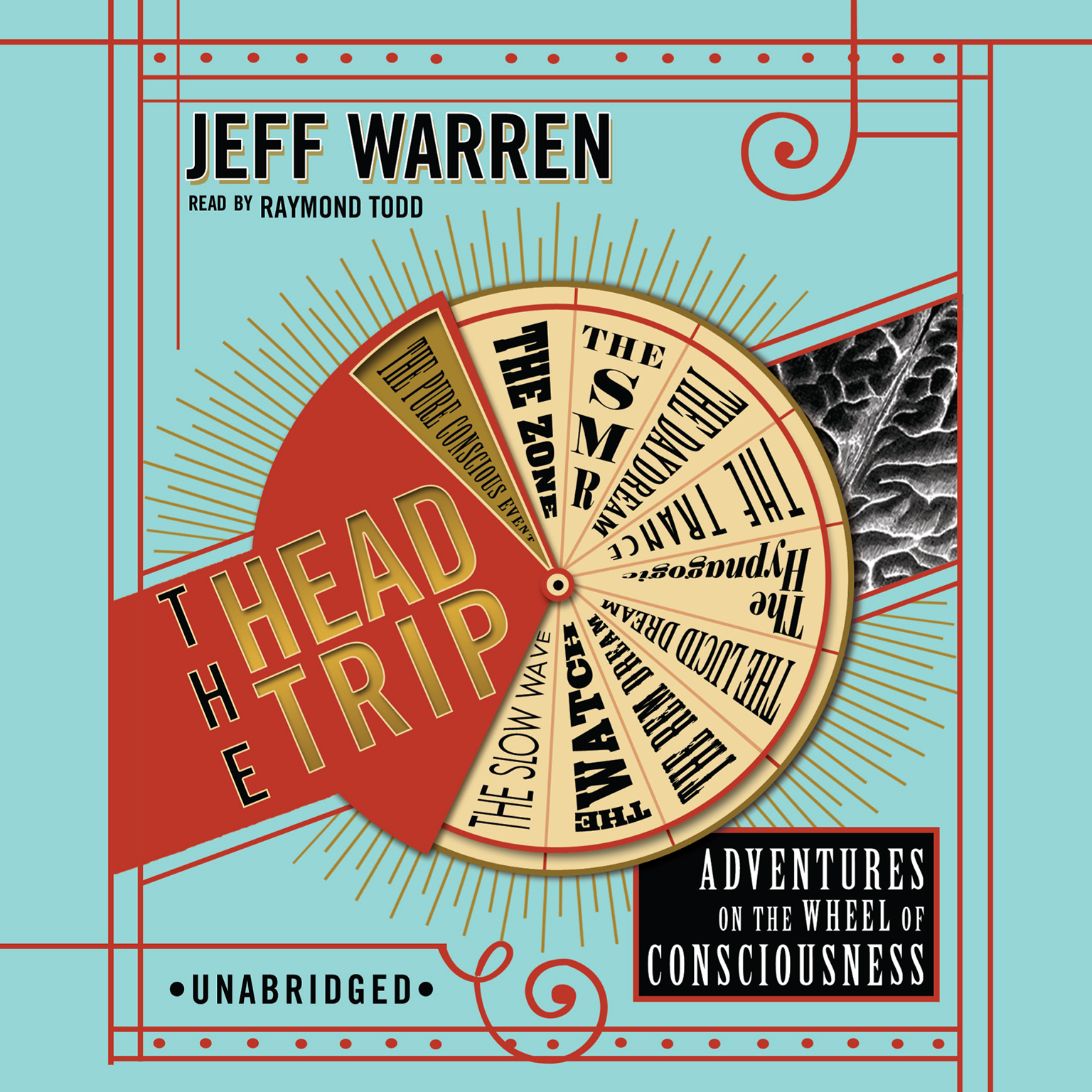 Printable The Head Trip: Adventures on the Wheel of Consciousness Audiobook Cover Art