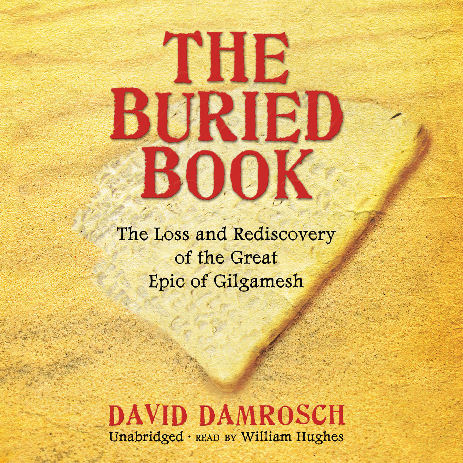 Printable The Buried Book: The Loss and Rediscovery of the Great Epic of Gilgamesh Audiobook Cover Art
