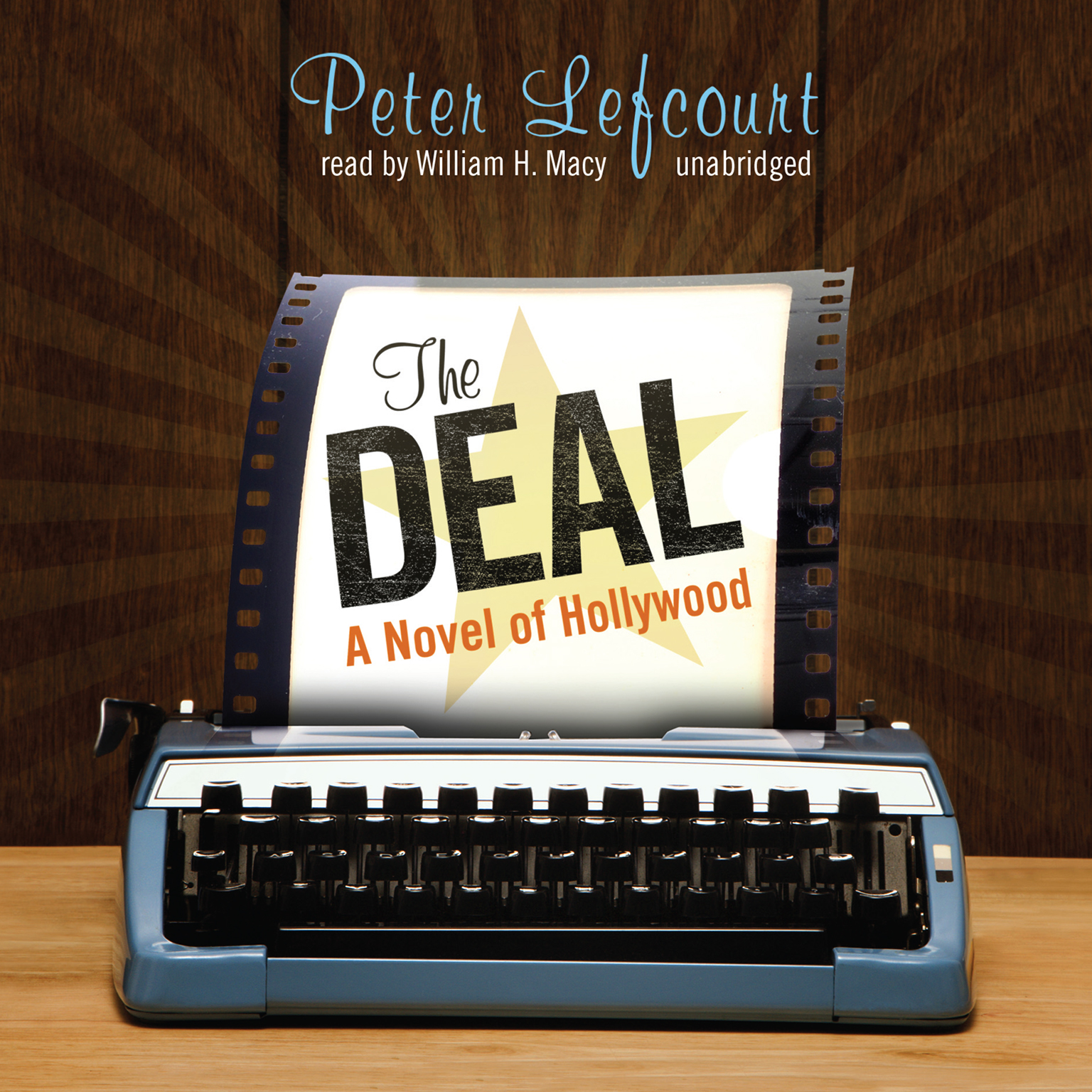 Printable The Deal: A Novel of Hollywood Audiobook Cover Art