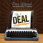 The Deal: A Novel of Hollywood, by Peter Lefcourt