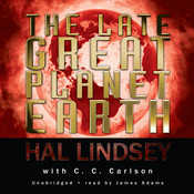 The Late Great Planet Earth Audiobook, by Hal Lindsey