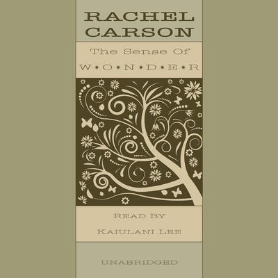 The Sense of Wonder Audiobook, by Rachel L. Carson