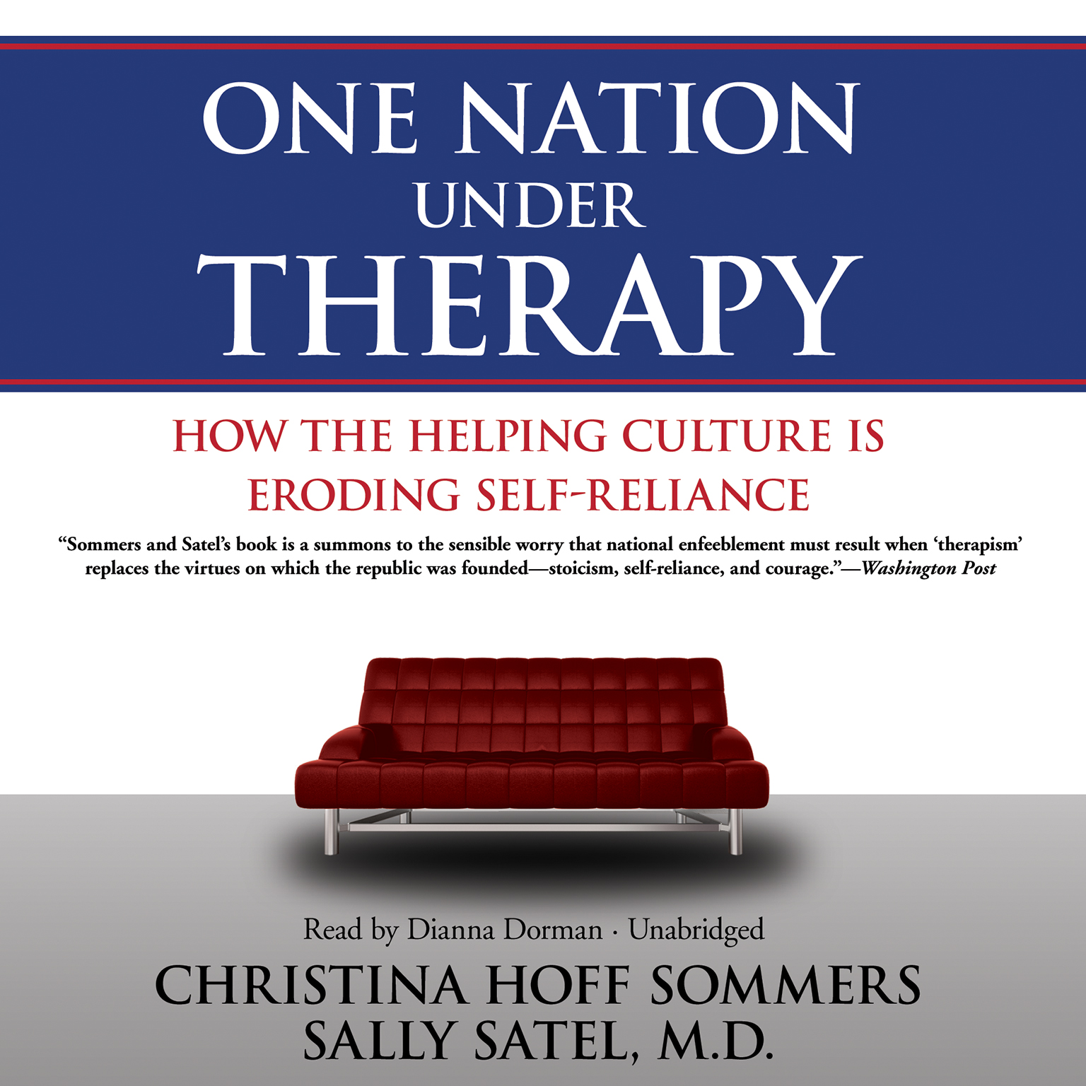 Printable One Nation Under Therapy: How the Helping Culture Is Eroding Self-Reliance Audiobook Cover Art