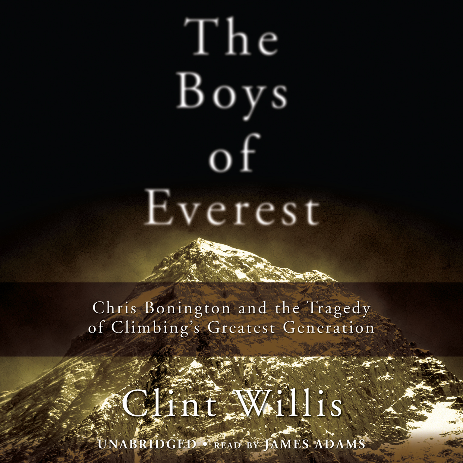 Printable The Boys of Everest: Chris Bonington and the Tragedy of Climbing's Greatest Generation Audiobook Cover Art