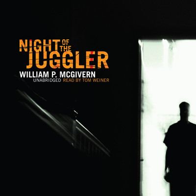 Night of the Juggler Audiobook, by William P. McGivern