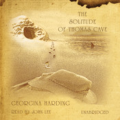 The Solitude of Thomas Cave, by Georgina Harding
