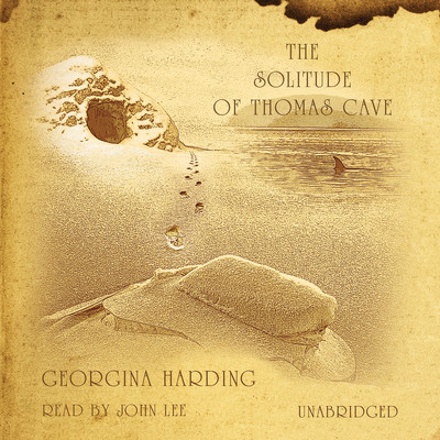 The Solitude of Thomas Cave Audiobook, by Georgina Harding