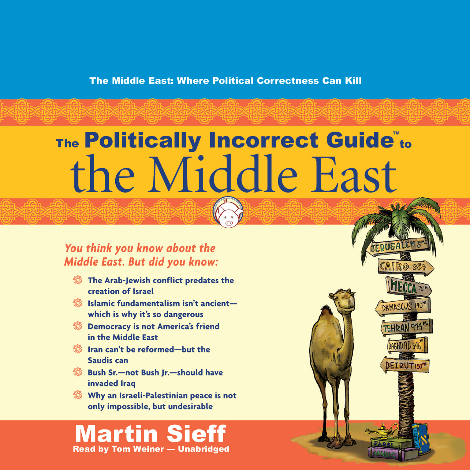 Printable The Politically Incorrect Guide to the Middle East Audiobook Cover Art